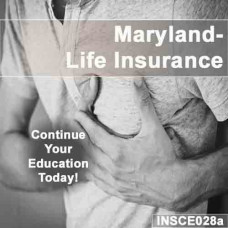 Maryland: 15 hr CE - Life Insurance